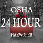 Enroll in the OSHA 24 Hour Hazwoper Online Training Course