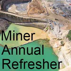 Enroll for the Surface Miner Annual Refresher Course Online Training