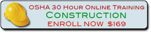 Enroll in the OSHA 30 Hour Online Training Course for Construction or take our OSHA 30 Hour On-site Training for Construction at your location.